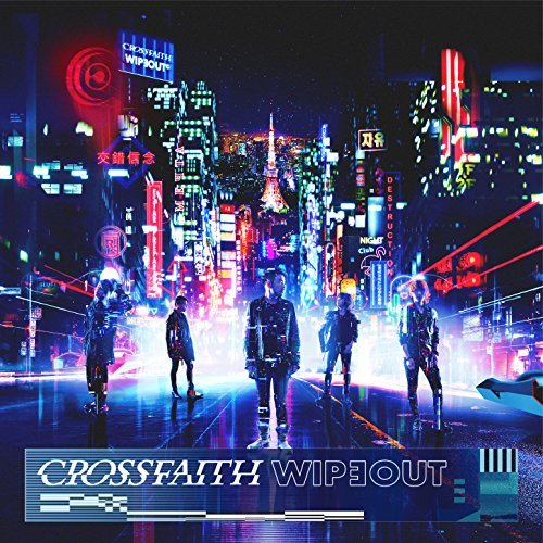 crossfaith-wipeout-geniale-ep-aus-japan-im-review