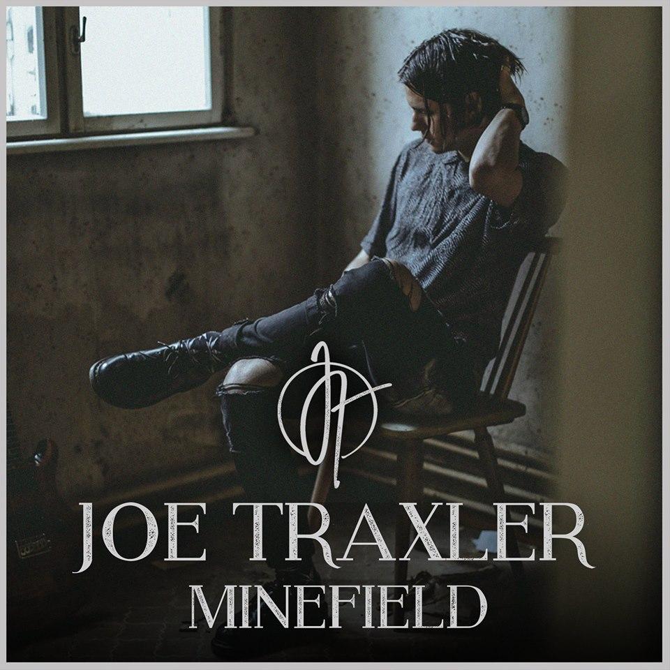 joe-traxler-praesentiert-seine-neue-single-minefield-video-und-tourdaten