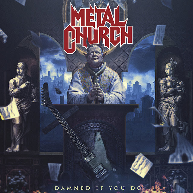 metal-church-neues-album-damned-if-you-do-am-07-dezember-2018