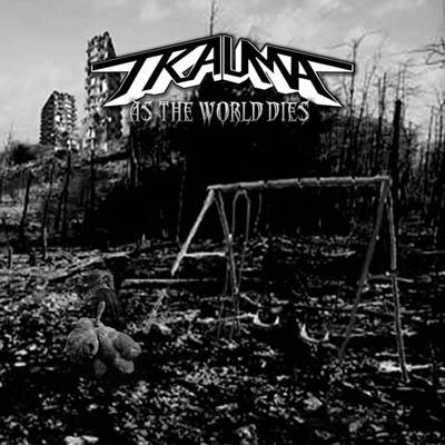 trauma-as-the-world-dies-ein-cd-review