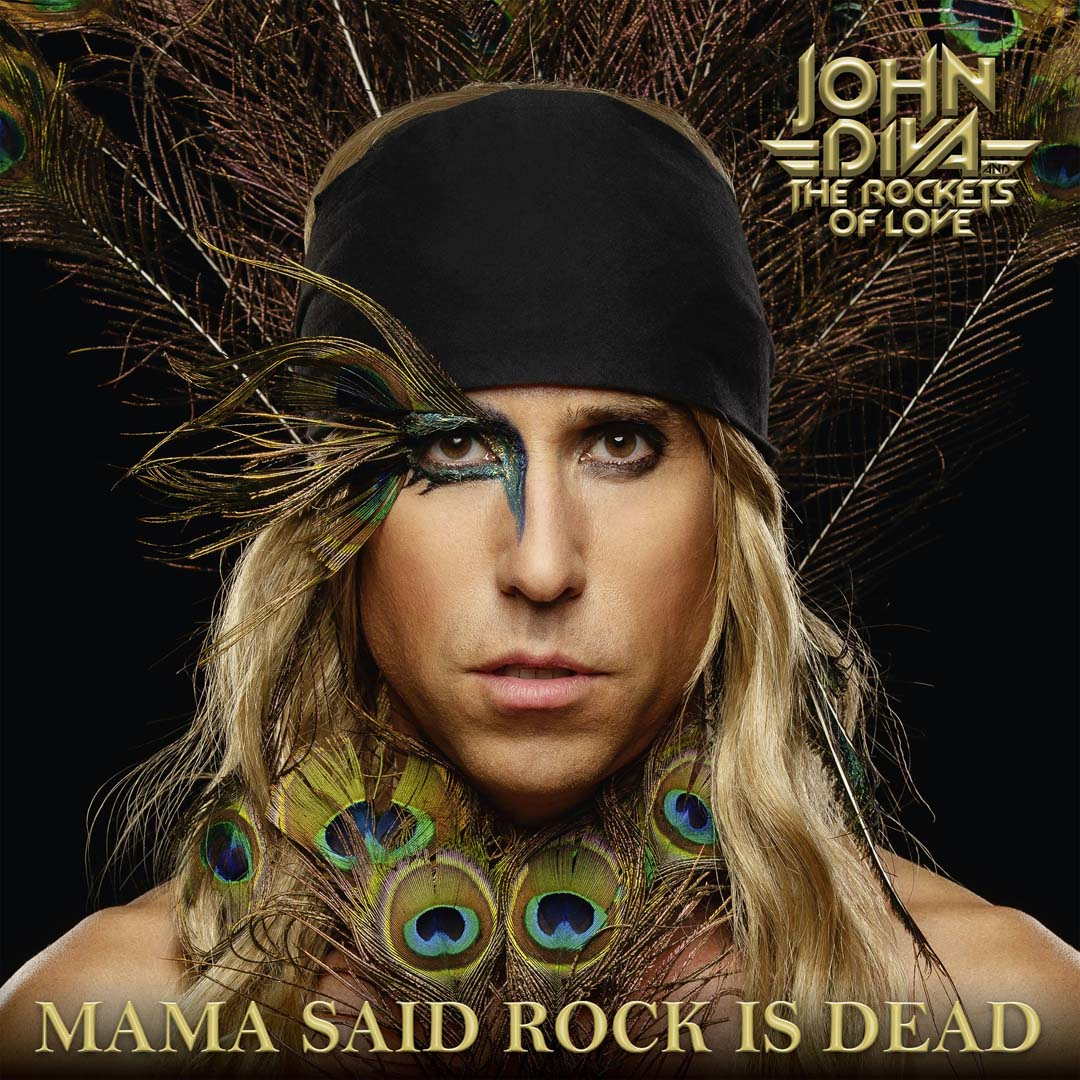 john-diva-the-rockets-of-love-mama-said-rock-is-dead-album-review