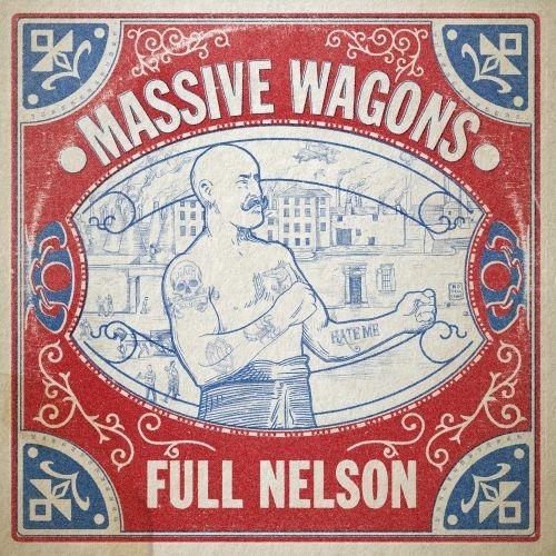 massive-wagons-full-nelson-ein-album-review