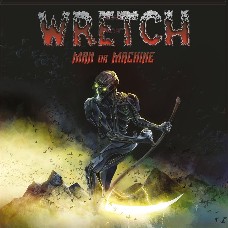 wretch-man-or-machine-unermuedliche-untergrundkaempfer-album-review