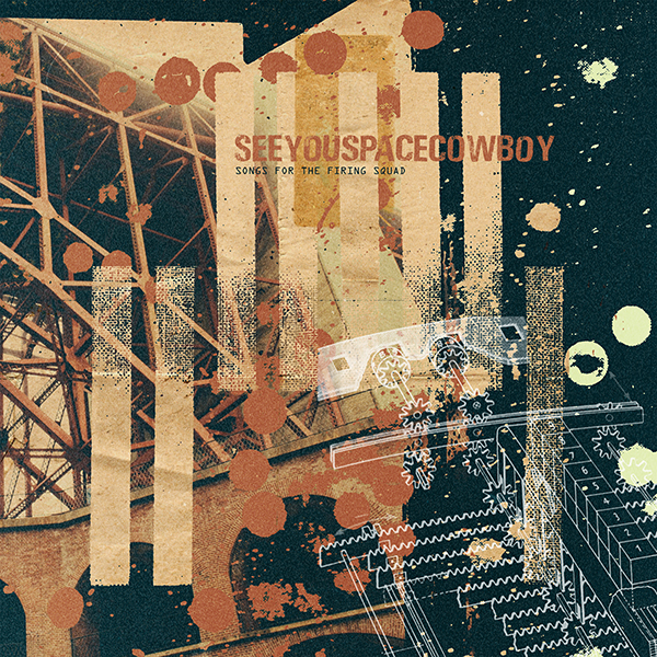 seeyouspacecowboy-songs-for-the-firing-squad-in-der-kuerzen-liegt-die-wuerze-album-review