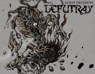 Lefutray – Human Delusions – Ein Album Review