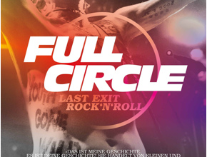 full-circle-last-exit-rock-n-roll-seelenstriptease-film-review