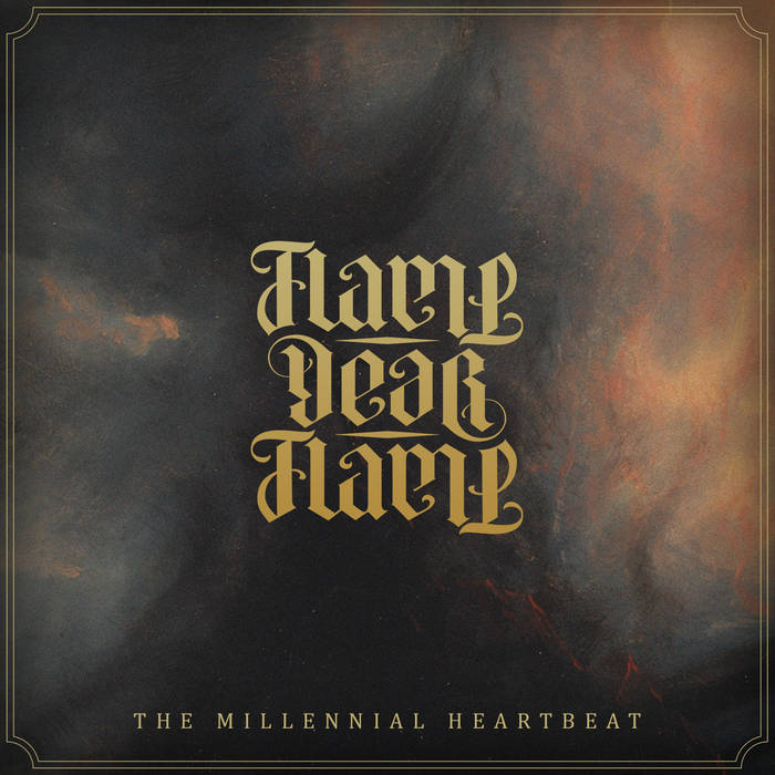 flame-dear-flame-the-millennial-heartbeat-der-funke-ist-uebergesprungen-album-review