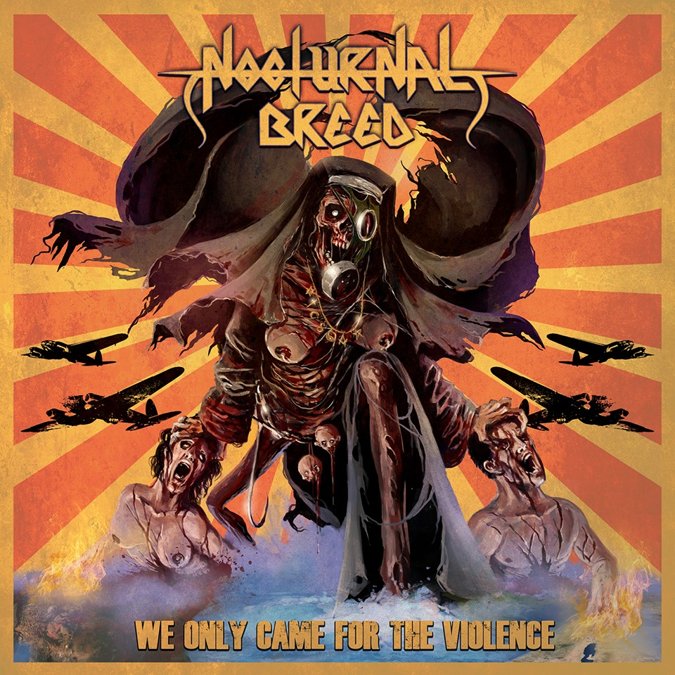 nocturnal-breed-we-only-came-for-the-violence-ein-album-review