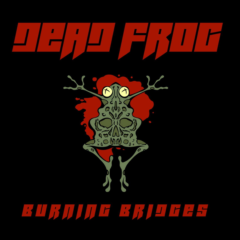 dead-frog-burning-bridges-emotionale-soundlandschaften-album-review