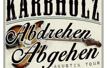 kaerbholz-abdrehen-abgehen-akustik-tour-2020