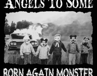 Angels To Some – Born Again Monster – Ein Ep Review