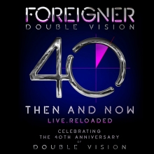 foreigner-double-vision-then-and-now-live-album-review