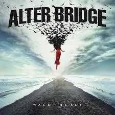 ALTER BRIDGE – WALK THE SKY – REVIEW + TOURDATEN   – Die Creed Crew mit Ausnahmesänger Myles Kennedy bleiben eine Klasse für sich!