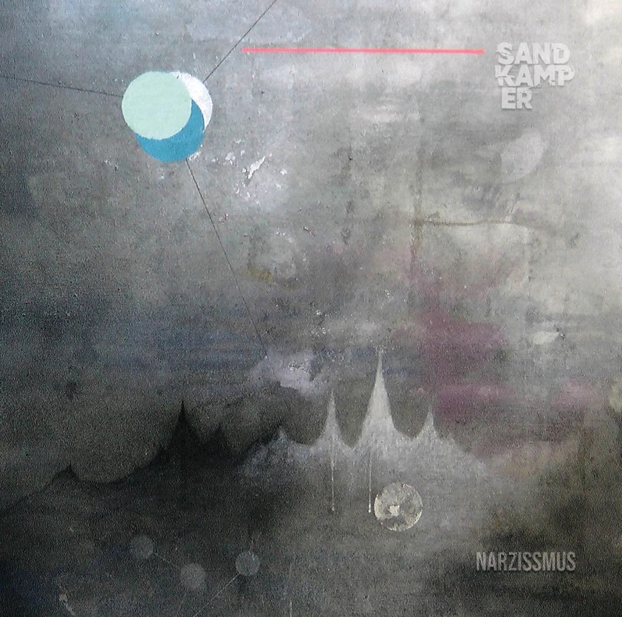 sandkamper-narzissmus-ein-beachtliches-werk-ep-review