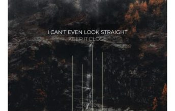 keep-it-close-i-cant-even-look-straight-auf-dem-weg-nach-ganz-oben-ep-review