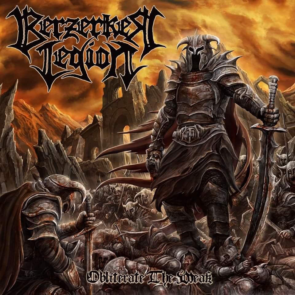 berzerker-legion-obliterate-the-weak-ein-album-review