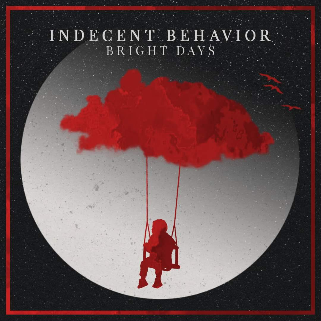 indecent-behavior-bright-days-ein-album-review