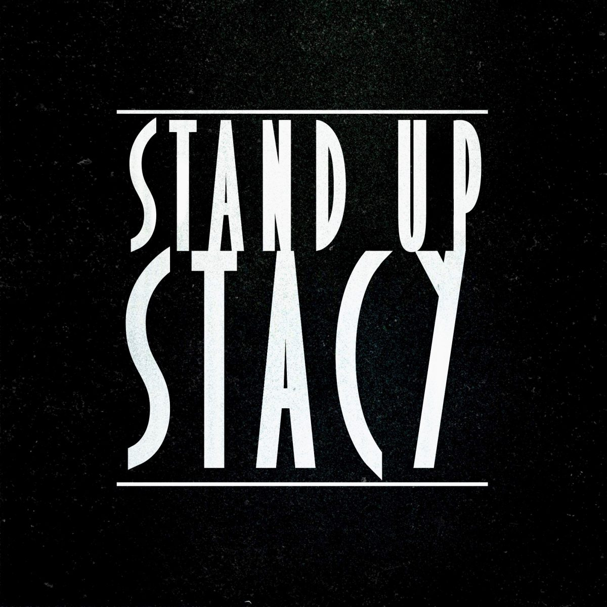 stand-up-stacy-the-magnificent-you-track-by-track-analyse