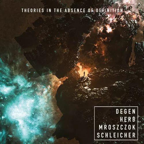 degen-herb-mroszczok-schleicher-theories-in-the-absence-of-definition-ein-album-review