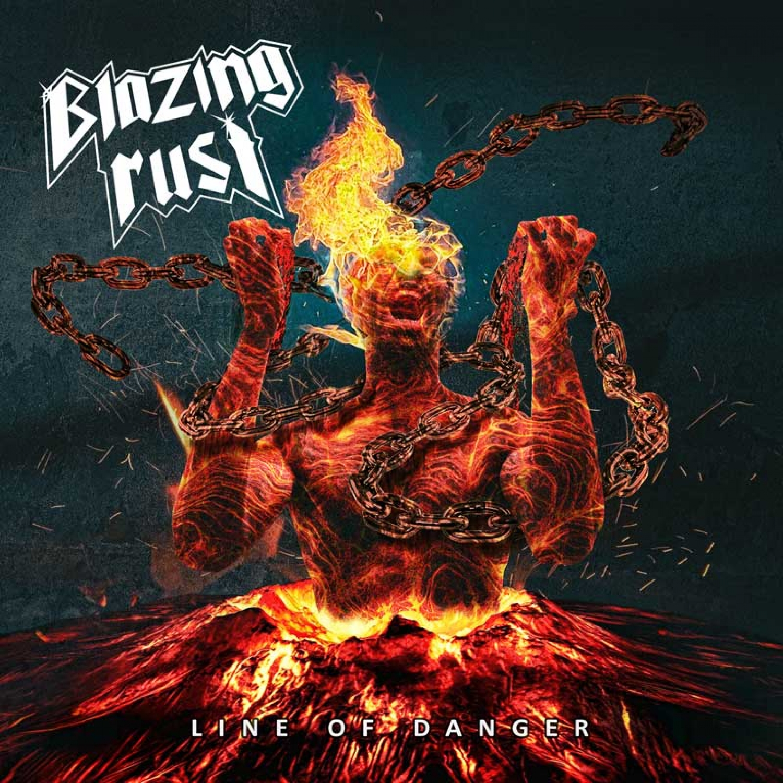 blazing-rust-line-of-danger-ein-album-review