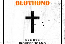 bluthund-bye-bye-irokesengang-video-premiere
