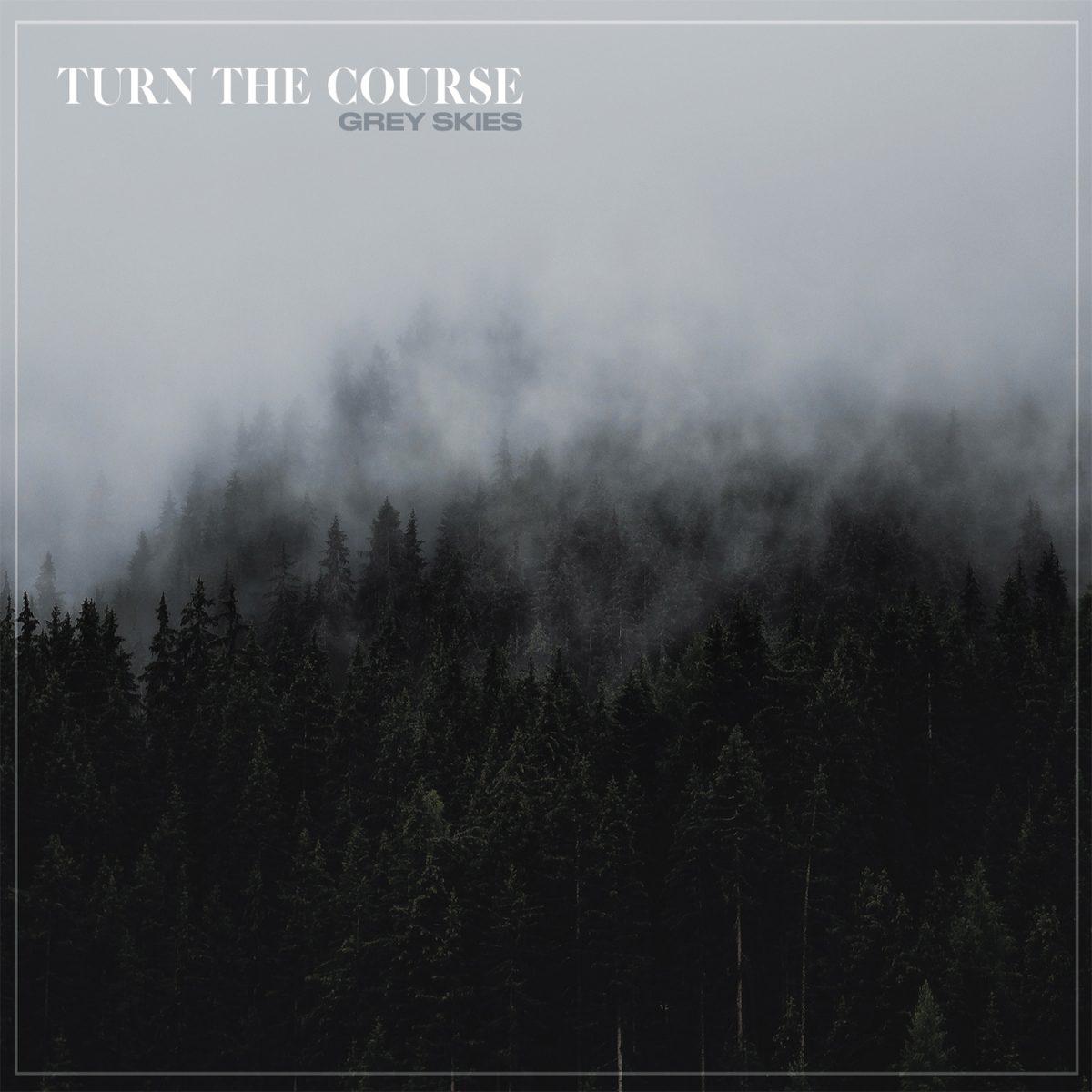 turn-the-course-grey-skies-abwechslungsreich-und-hart-ep-review