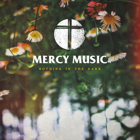 mercy-music-nothing-in-the-dark-fetzig-ins-ohr-album-review