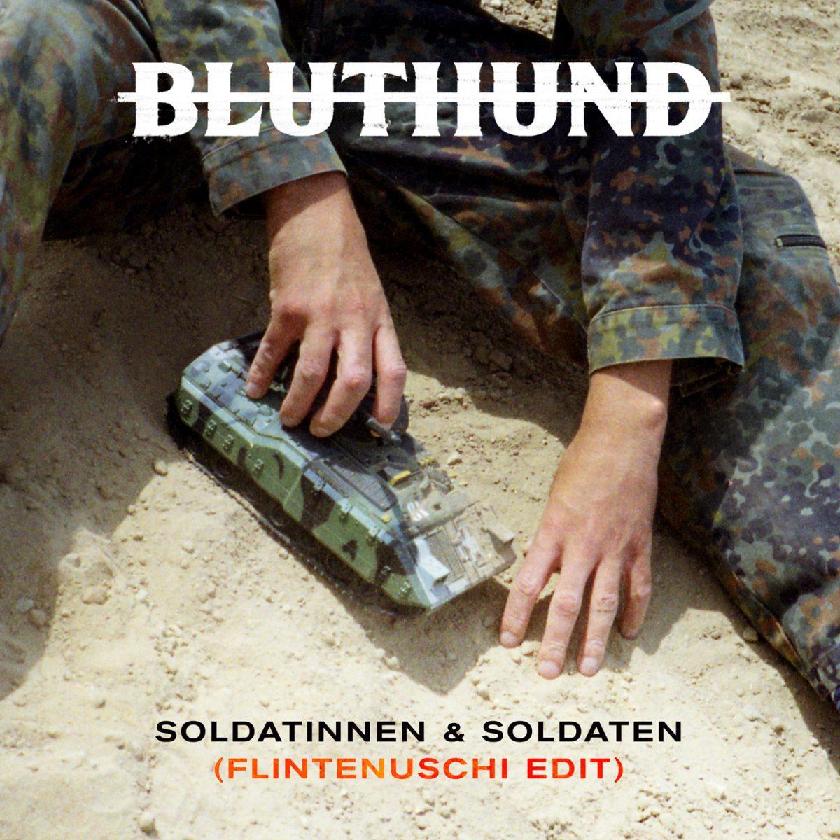bluthund-soldatinnen-soldaten-flintenuschi-edit-video-premiere