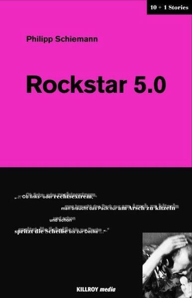 philipp-schiemann-rockstar-5-0-eine-buchrezension