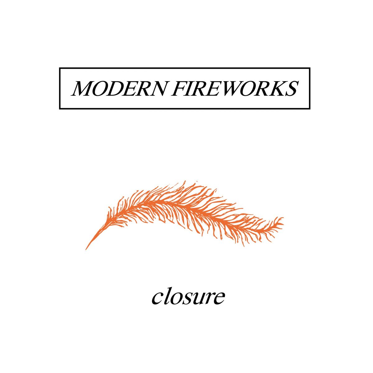 modern-fireworks-closure-ep-review