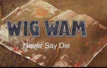 wig-wam-nach-8-jahren-endlich-neues-lebenszeichen-neues-video-never-say-die-veroeffentlicht