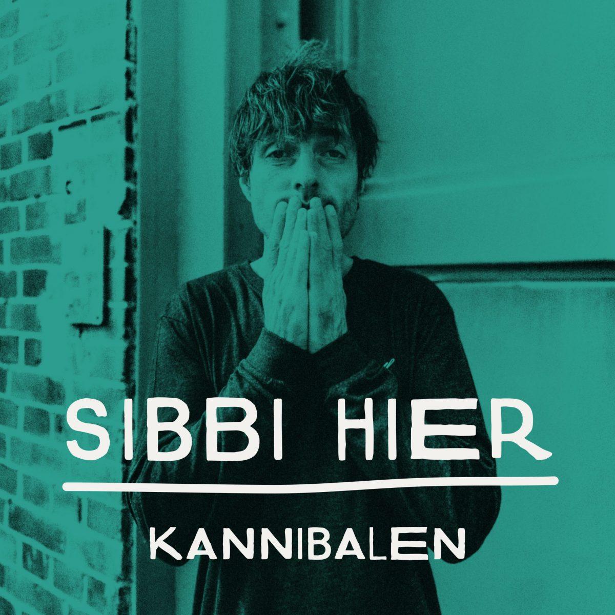 sibbi-hier-kannibalen-video-premiere