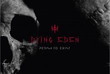 dying-eden-perish-to-exist-ein-album-review