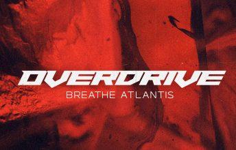 breathe-atlantis-overdrive-single-review