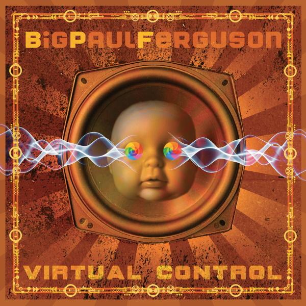 big-paul-ferguson-virtual-control