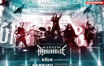 we-are-marchin-on-beyond-the-black-kissindynamite-am-09-07-21-im-tanzbrunnen-koeln-2021-25-07-hamburg-20-08-nuernberg
