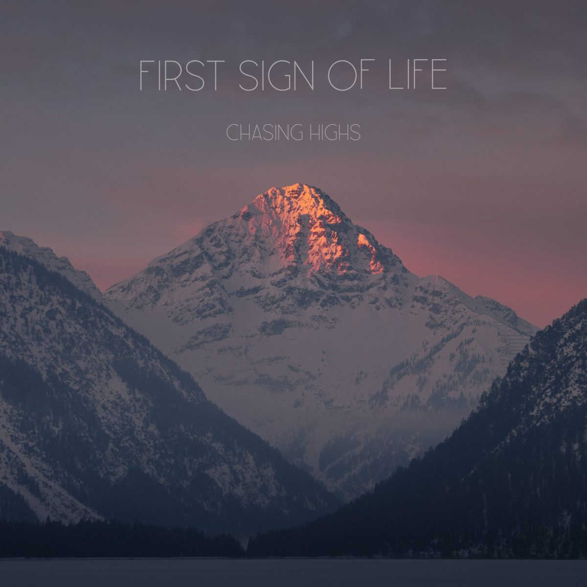 first-sign-of-life-chasing-highs-video-premiere